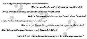 Fragen über die Kosten von Privatdetektiven und Privatdetekteien.